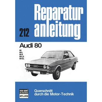 Audi 80 L / S / LS / GL B1 (72-78) - Reparaturanleitung Bucheli