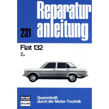 Fiat 132 GL / GLS (1972-1981) - Reparaturanleitung Bucheli