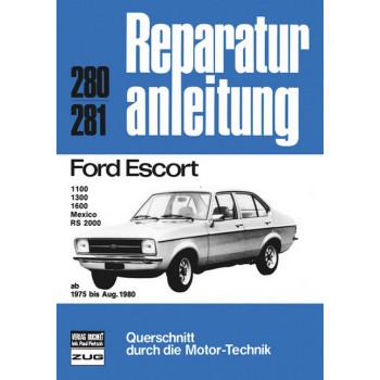 Ford Escort 1100 / 1300 / 1600 / Mexico / RS 2000 (75-80) - Reparaturanleitung