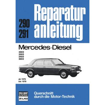 Mercedes W123 200D / 220D / 240D / 300D Diesel  (76-78) - Reparaturanleitung