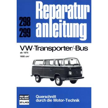 VW Transporter / Bus T2 1,6 Liter (1975-1979) - Reparaturanleitung
