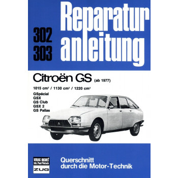 Citroen GS / Special / GSX / Club / Pallas (1977-1986) Reparaturanleitung
