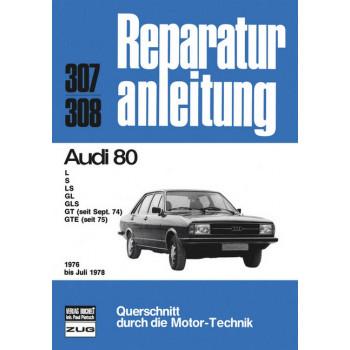Audi 80 (76-78) - Reparaturanleitung
