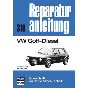 VW Golf Diesel 1,5 Liter (76-80) - Reparaturanleitung