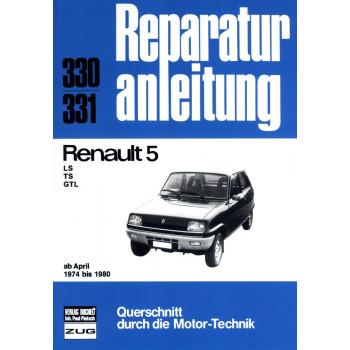 Renault 5 LS / TS / GTL (1974-1980) - Reparaturanleitung