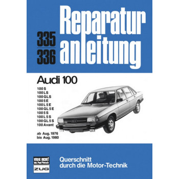 Audi 100 C2 (76-80) - Reparaturanleitung