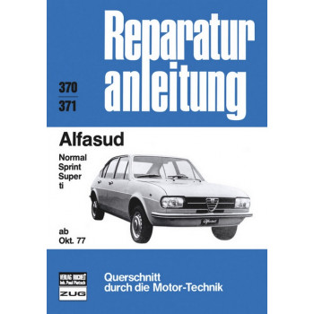 Alfasud Sprint / Super / Ti (77>) - Reparaturanleitung