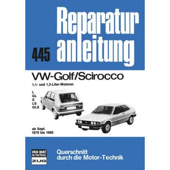 VW Golf / Scirocco 1.1 / 1.3 Liter (79-80) - Reparaturanleitung