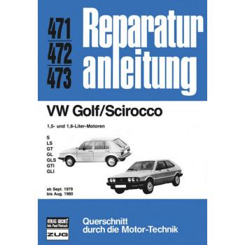 VW Golf / Scirocco 1.5 / 1.6 Liter (79-80) - Reparaturanleitung
