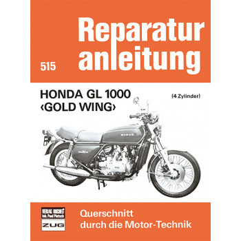 Honda GL 1000 Gold Wing- Reparaturanleitung