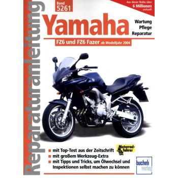 Yamaha FZ6 / FZ6 Fazer (2004-2009) - Reparaturanleitung