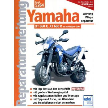 Yamaha XT 660 X / XT 660 R (2004>) - Reparaturanleitung