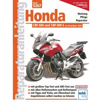 Honda CBF 600 und CBF 600 S (04>) - Reparaturanleitung