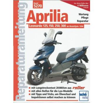Aprilia Leonardo 125 / 150 / 250 / 300 (96-05) - Reparaturanleitung