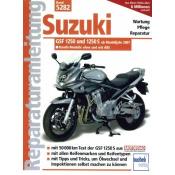 Suzuki Bandit GSF 1250 / 1250 S (2007-2015) - Reparaturanleitung