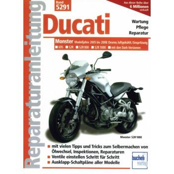 Ducati Monster 695 / S2R / S2R 800 u. 1000 (2005-2008) Reparaturanleitung