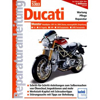 Ducati Monster S4 / S4R / S4RS Desmo (2001-2008) Reparaturanleitung