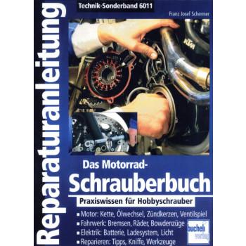 Das Motorrad Schrauberbuch - Reparaturanleitung Bucheli Special