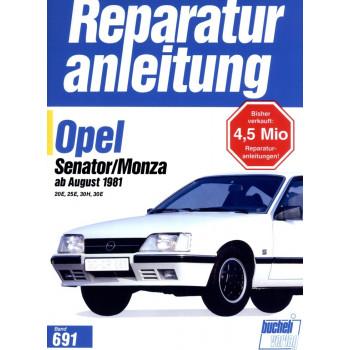 Opel Senator / Monza 2,0 / 2,5 / 3,0 Liter (1981-1986) Reparaturanleitung