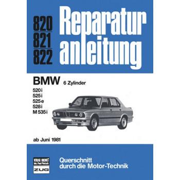 BMW 5er E28 (81>) 520i / 525i / 525e / 528i / M535i - Reparaturanleitung
