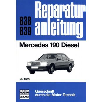 Mercedes 190 D Diesel W201 (1983-1993) - Reparaturanleitung