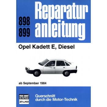 Opel Kadett E 1,6 Liter Diesel (1984-1993) - Reparaturanleitung