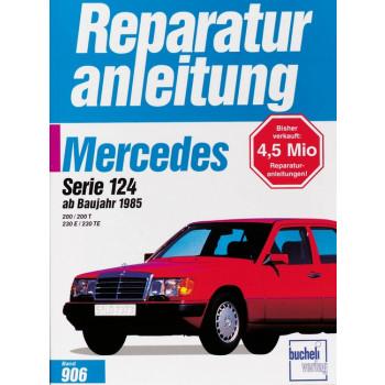 Mercedes W124 (85>) 200 / 200 T / 230 E / 230 TE- Reparaturanleitung