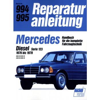 Mercedes W123 200D / 220D / 240D / 300D (1976-1978) Reparaturanleitung