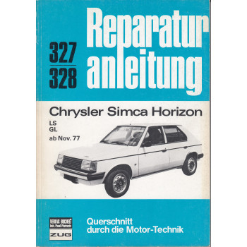 Chrysler-Simca Horizon (77-86) - Reparaturanleitung