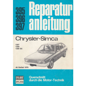 Chrysler-Simca (ab Herbst 1978) 1307 / 08 / 09 SX - Reparaturanleitung