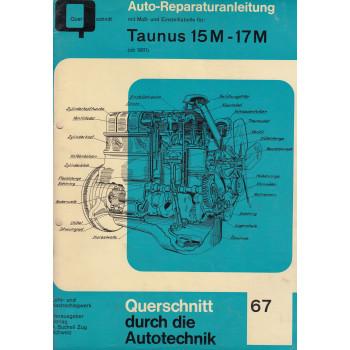 Taunus 15M / 17M (ab 61) - Reparaturanleitung