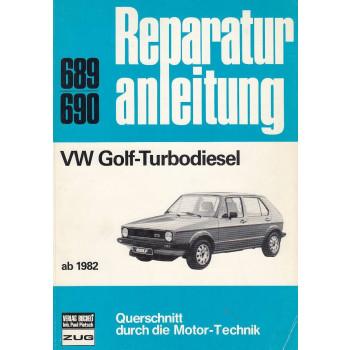 VW Golf-Turbodiesel (ab 1982) - Reparaturanleitung