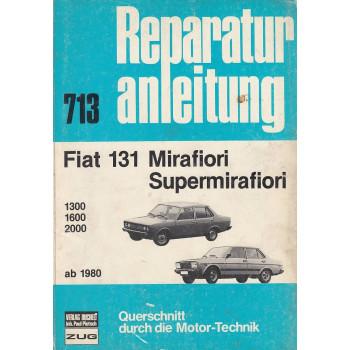 Fiat 131 Mirafiori / Supermirafiori (ab 1980) - Reparaturanleitung