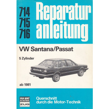 VW Santana / Passat (ab 1981) 5 Zylinder - Reparaturanleitung