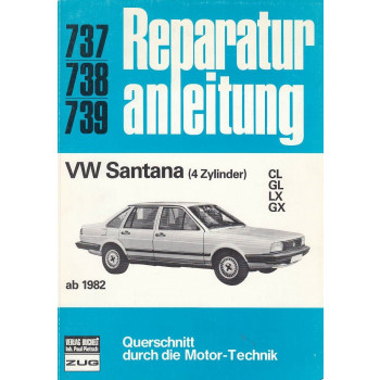 VW Santana (4 Zylinder) (ab 1982) - Reparaturanleitung