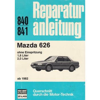 Mazda 626 ohne Einspritung 1,6 und 2,0 Liter (ab 1982) - Reparaturanleitung