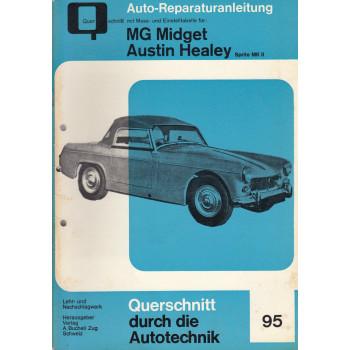 MG Midget / Austin Healey Sprite MK2 II (61-64) - Reparaturanleitung