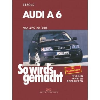 Audi A6 incl. Avant / Quattro (97-04) Reparaturanleitung So wird`s gemacht