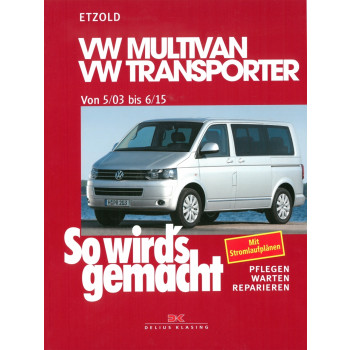 VW Transporter T5 Multivan (03-15) Reparaturanleitung So wird`s gemacht