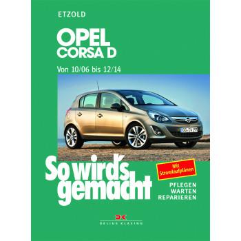 Opel Corsa D (06-14) - Reparaturanleitung So wird`s gemacht