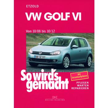 VW Golf VI (08-12) Reparaturanleitung So wird`s gemacht Delius 148