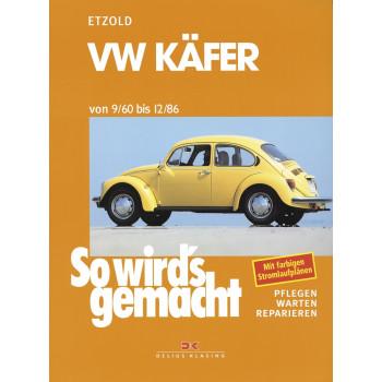 VW Käfer (1960-1986) - Reparaturanleitung So wird`s gemacht