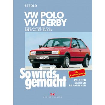 VW Polo / VW Derby (81-94) - Reparaturanleitung So wird`s gemacht
