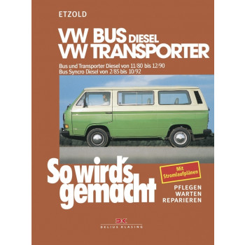 VW Bus T3 Diesel incl. Syncro (80-92) - Reparaturanleitung So wird`s gemacht