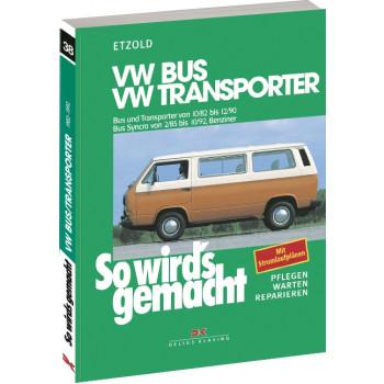 VW Bus / Transporter T3 (82-92)  Reparaturanleitung So wird`s gemacht