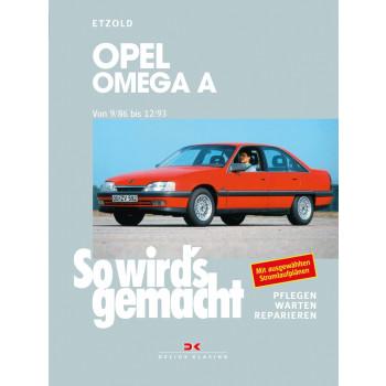 Opel Omega A (9/86-12/93)  - Reparaturanleitung So wird`s gemacht