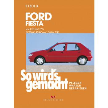 Ford Fiesta / Fiesta Classic (89-96) Reparaturanleitung So wird`s gemacht