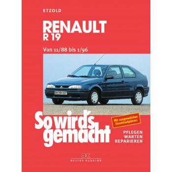 Renault R19 (88-96) Reparaturanleitung So wird`s gemacht