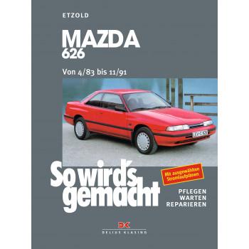 Mazda 626 (83-91) Reparaturanleitung So wird`s gemacht