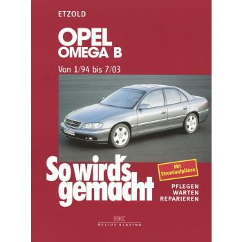 Opel Omega B (94-03) - Reparaturanleitung So wird`s gemacht